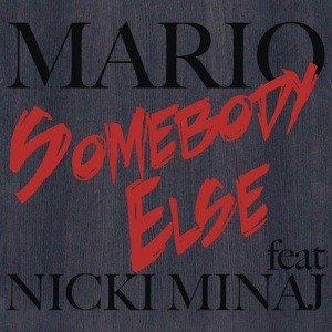 mario-somebody-else-nicki-minaj-download-mp3